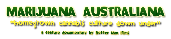 cannabis Australia documentary MARIJUANA AUSTRALIANA